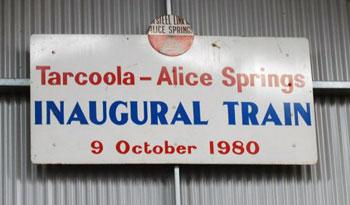 Tarcoola to Alice Springs railway sign